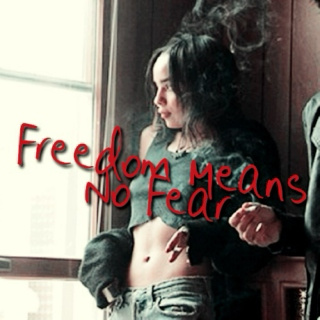 Freedom Means No Fear