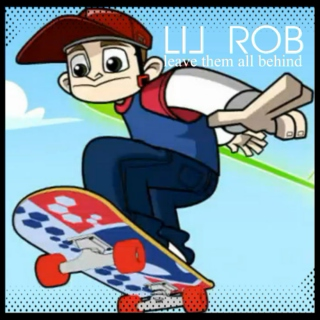 Lil Rob's leave them all behind