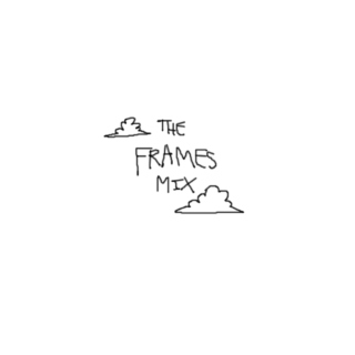 The Frames Mix