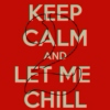 Let me chill Today 2