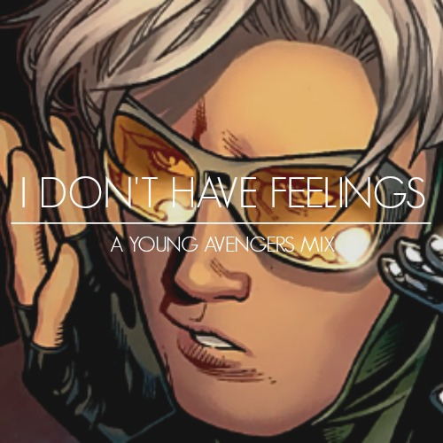 I Don't Have Feelings