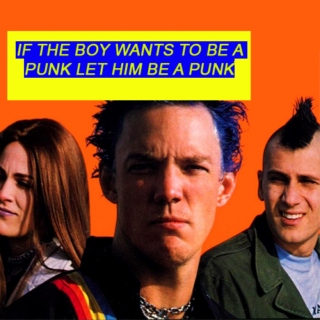 If the boy wants to be a punk let him be a punk