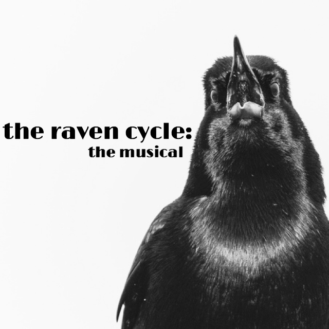 the raven cycle: the musical