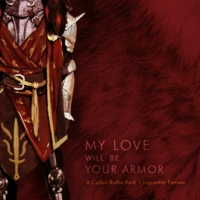 My Love Will Be Your Armor