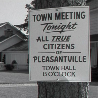 Welcome to Pleasantville!