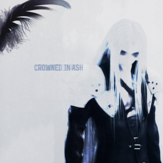 Crowned in Ash ♚ a Sephiroth fanmix