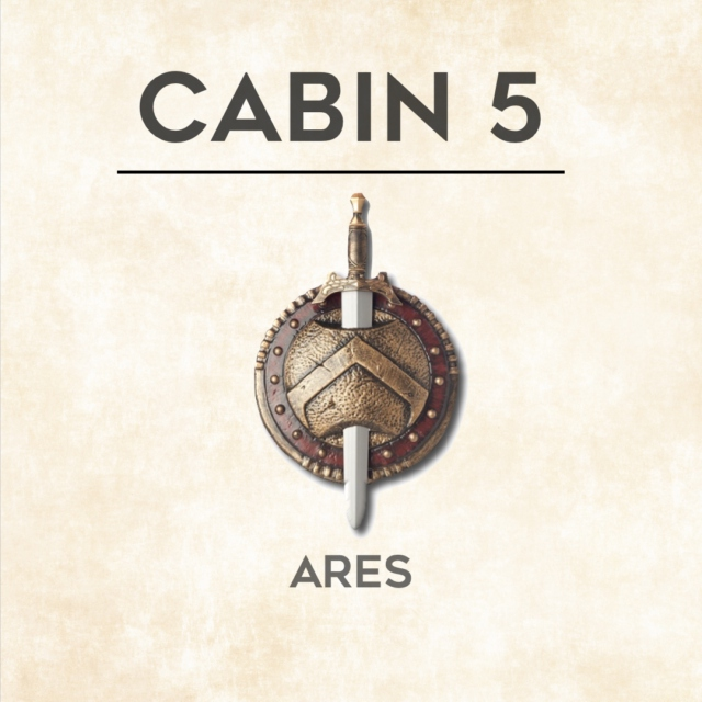 Cabin 5: Ares