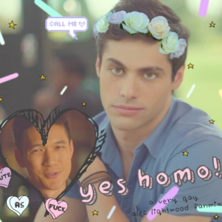 Alec Lightwood's ''Yes Homo!'' Playlist