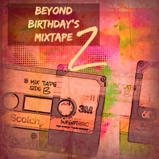 Beyond Birthday's Mixtape II