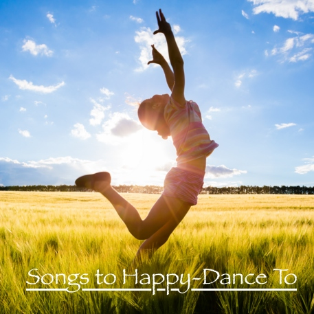Songs To Happy-Dance To
