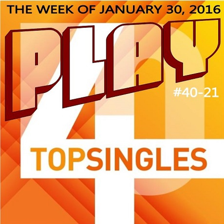 PLAY Top 40 Countdown for 01-30-2016 Part One
