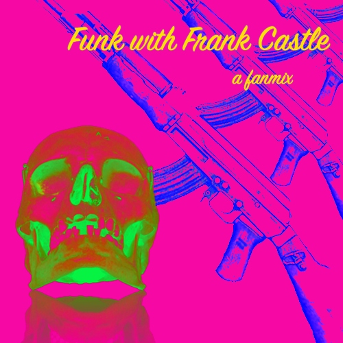 Funk with Frank Castle