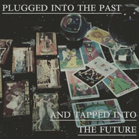 plugged into the past & tapped into the future
