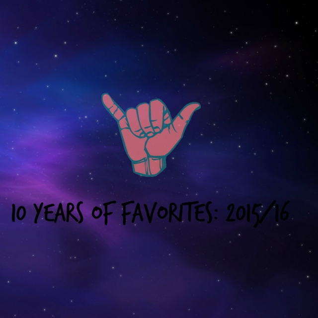10 years of favorites: 2015/16
