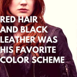 Red Hair And Black Leather Was His Favorite Color Scheme