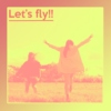 Let's fly!!