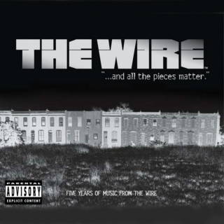 The Wire: And All the Pieces Matter OST
