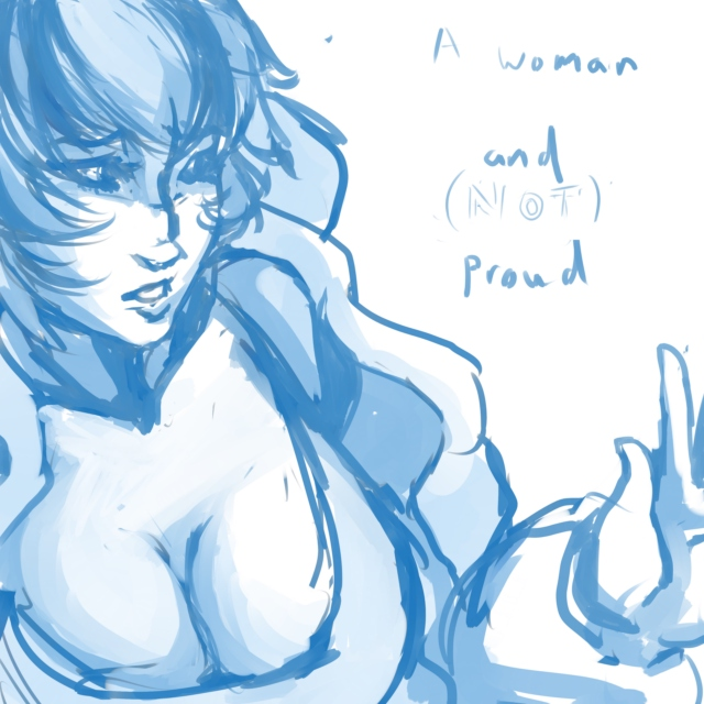 A Woman and (Not?) Proud
