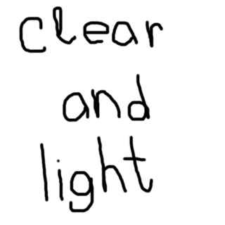 clear and light