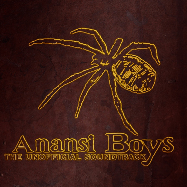 Anansi Boys: Unofficial Soundtrack