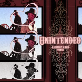 Unintended: A Charlie x Ben Fanmix