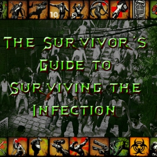 The Survivor's Guide to Surviving the Infection