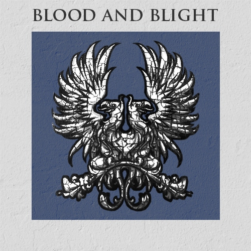 Blood and Blight