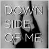 down side of me