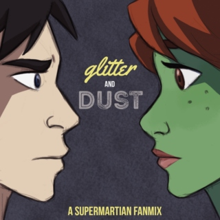 Glitter and Dust