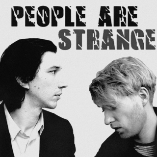 people are strange. [ kylux ]