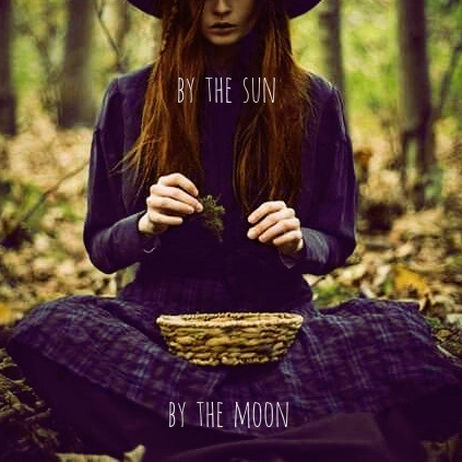 by the sun. by the moon