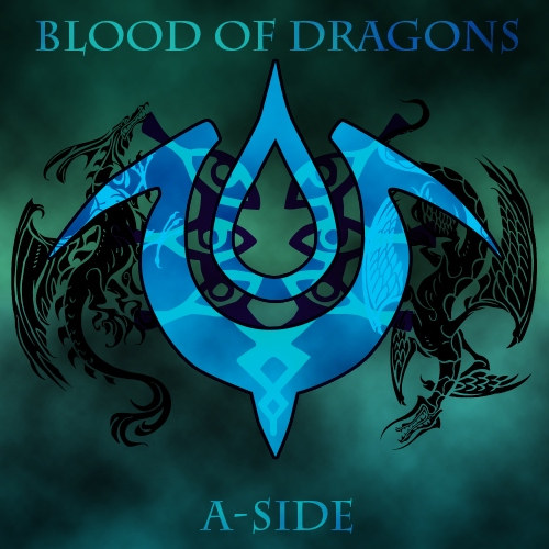 Blood Of Dragons A-Side