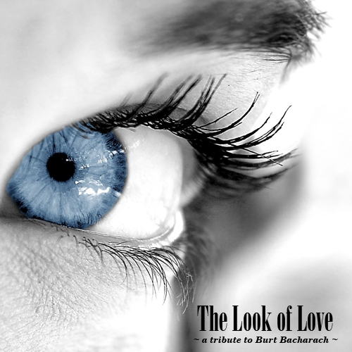 The Look of Love: A Tribute to Burt Bacharach