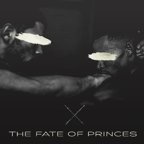 THE FATE OF PRINCES
