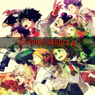 ☆young heroes☆