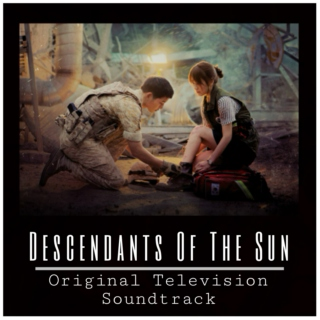 Descendants Of The Sun OST.
