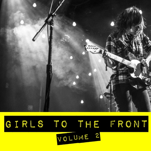 girls to the front vol. ii