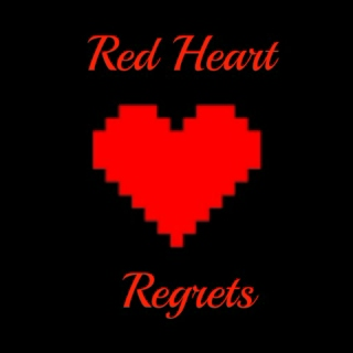 Red Heart Regrets