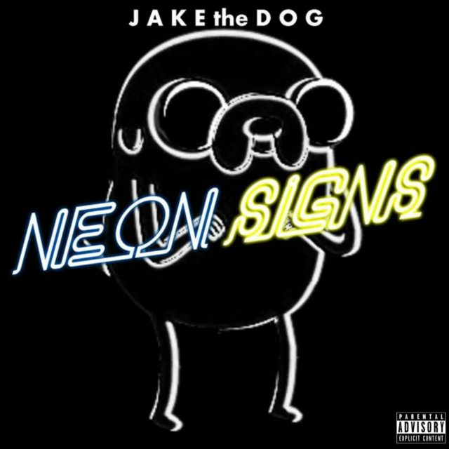 Jake the Dog's Neon Signs (Deluxe) [Explicit]
