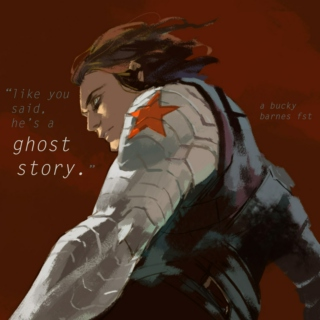 """ghost story"""