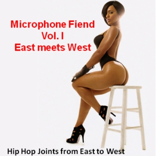 Microphone Fiend...Vol. I, East meets West
