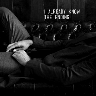 I already know the ending