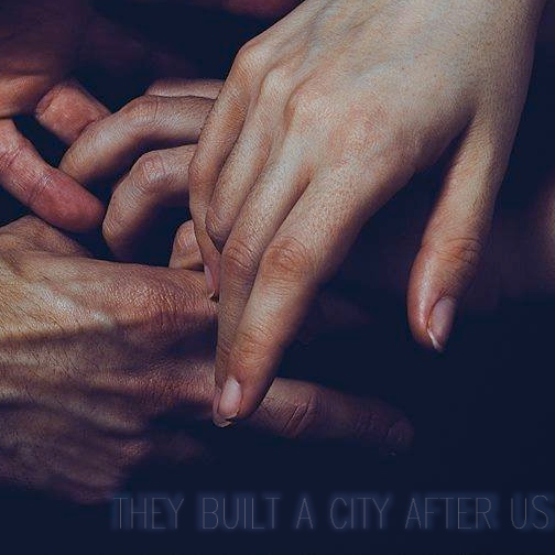 they built a city after us