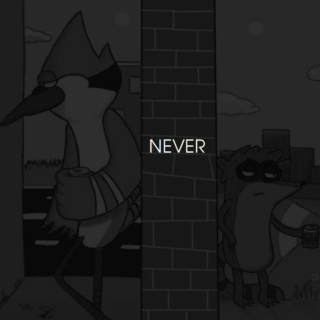 Regular Show's nEVEr