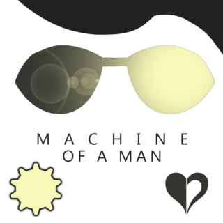 Machine of a Man