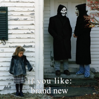 If You Like: Brand New (part 2)