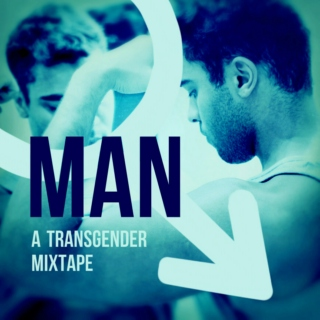 MAN: A Transgender Mixtape