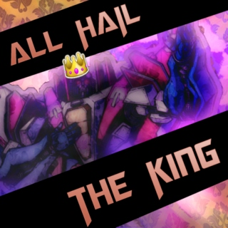 All Hail The King