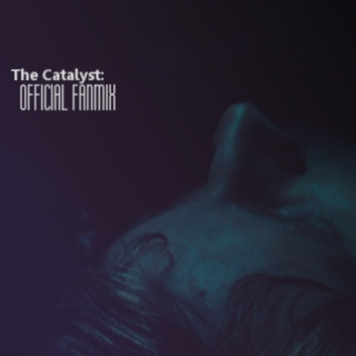 The Catalyst: OFFICIAL FANMIX