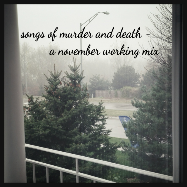 Songs of Murder and Death - November Working Mix
